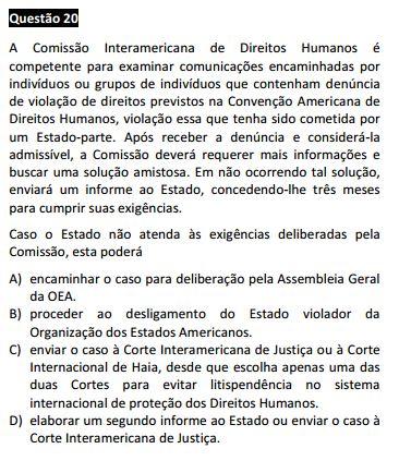 Questão 20 da Prova Branca - Direitos Humanos - Passível Anulação - 1ª fase do XVII Exame de Ordem