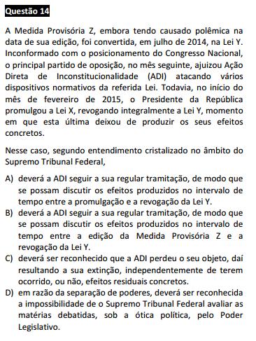 Questão passível de anulação XVI Exame da OAB - Constitucional